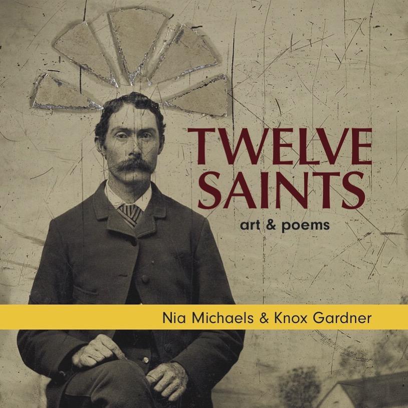 Twelve Saints Nia Michaels Knox Gardner